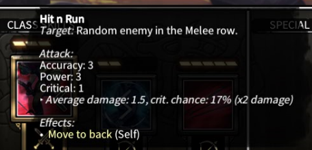 "... While ""Hit n Run"" can hit a RANDOM enemy in the Melee row"